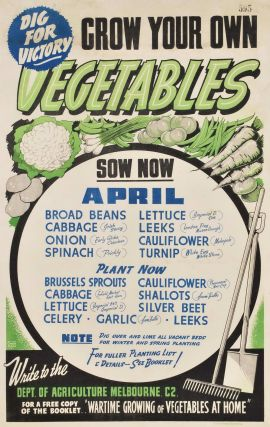 Dig For Victory. Grow Your Own Vegetables [WWII]. Owen Brothers, fl. 1940s Aust