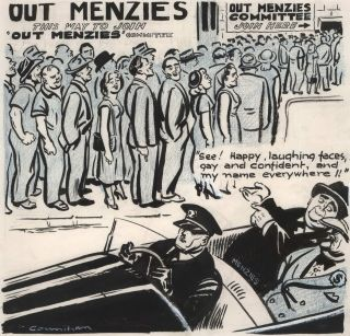 """Oust Menzies"" Campaign]. Noel Counihan, Aust"