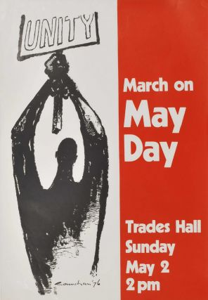 Unity. March On May Day. After Noel Counihan, Aust