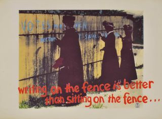 History I. Writing On The Fence Is Better Than Sitting On The Fence. Toni Robertson, b.1953 Aust
