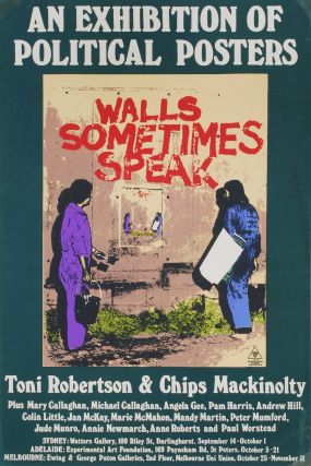 Walls Sometimes Speak. An Exhibition Of Political Posters