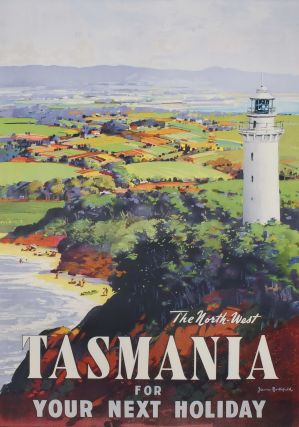 The North-West Tasmania For Your Next Holiday. James Northfield, Australian