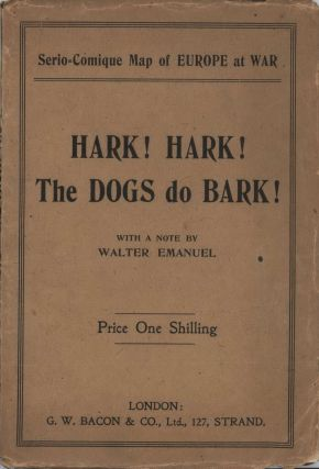 Hark! Hark! The Dogs Do Bark!