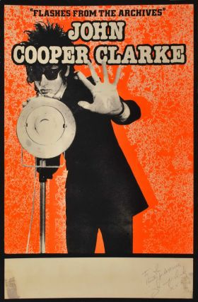 "John Cooper Clarke. ""Flashes From The Archives"""