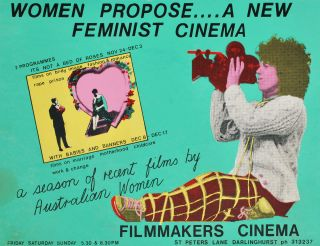 Women Propose — A New Feminist Cinema. Jan Mackay, b.1950 Australian
