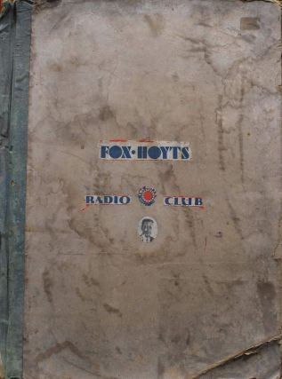 Fox-Hoyts Radio Club Scrapbook
