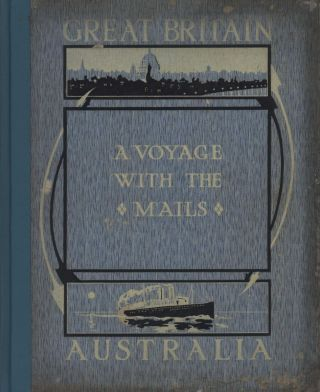 "Prime Minister Billy Hughes [Autograph] In ""A Voyage With The Mails Between Brisbane & London,..."