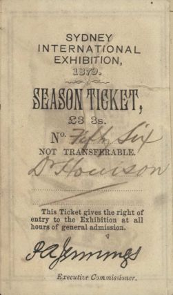 Sydney International Exhibition Season Ticket [For Andrew Houison]