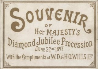 Souvenir Of Her Majesty's Diamond Jubilee Procession