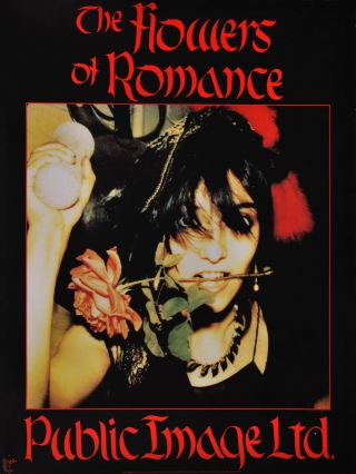 """The Flowers Of Romance."" Public Image Ltd [Band"