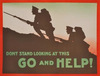 Don't Stand Looking At This. Go And Help! [WWI