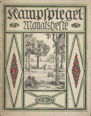 """Kampspiegel Monatshefte"" No. 7 (Camp Mirror) [Illustrated Periodical For WWI Prisoners Of War In Australia]"