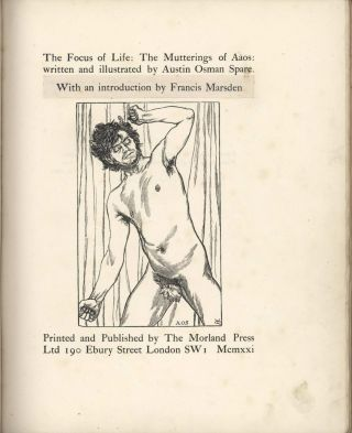 The Focus Of Life: The Mutterings Of Aaos [Book]. Austin Osman Spare, 1886–1956 Brit
