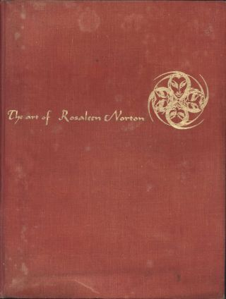 The Art Of Rosaleen Norton: With Poems By Gavin Greenlees [Book]