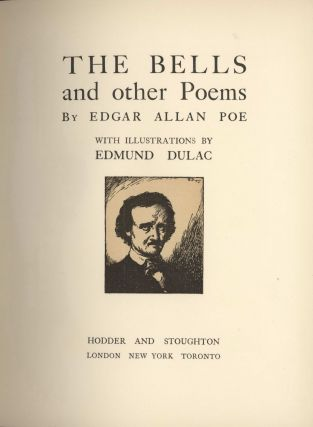 """The Bells And Other Poems"" With Illustrations By Edmund Dulac [Book]. Edgar Allan Poe,..."