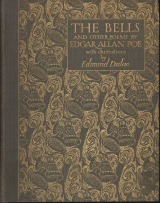 """The Bells And Other Poems"" With Illustrations By Edmund Dulac [Book]"