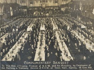 Complimentary Banquet To The Hon. J.T. Lang, Premier Of NSW