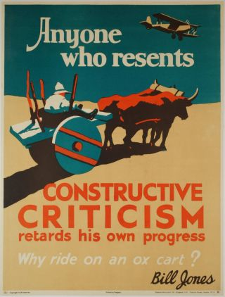 "Bill Jones [Says] ""Why Ride On An Ox Cart? Anyone Who Resents Constructive Criticism Retards..."