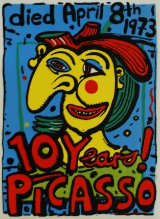 10 Years! Picasso. Michael Bell, b.1959 Aust