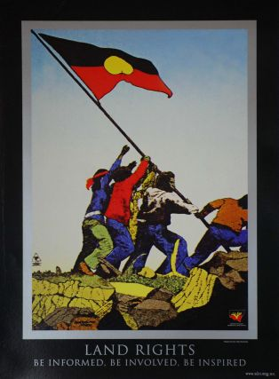 Land Rights. Be Informed, Be Involved, Be Inspired. Chips Mackinolty, b.1954 Australian