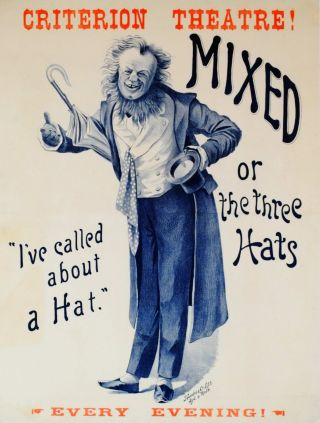"Criterion Theatre! ""Mixed"" Or ""The Three Hats"""