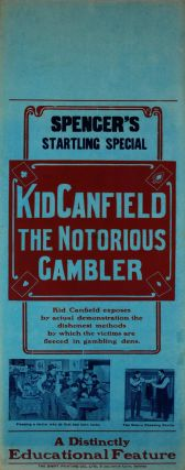 """Kid Canfield, The Notorious Gambler"" [Movie"