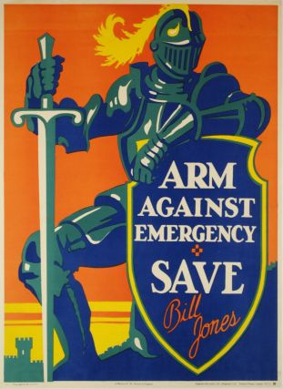 "Bill Jones [Says] ""Arm Against Emergency. Save"""